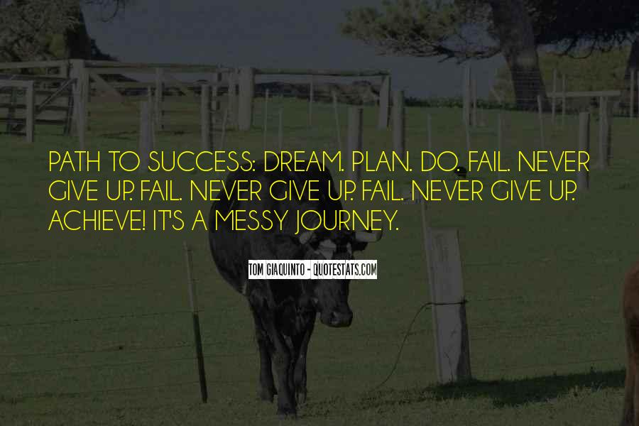 Quotes About Dream And Achievement #1350758
