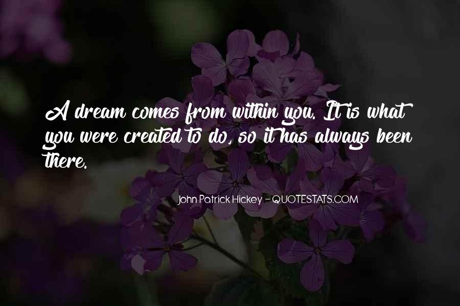 Quotes About Dream And Achievement #1514645