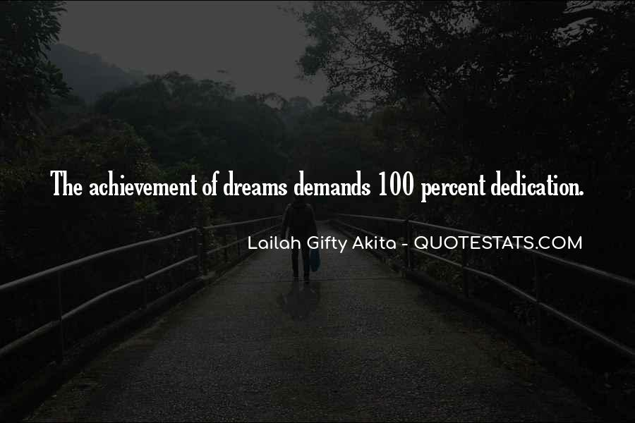Quotes About Dream And Achievement #1514871