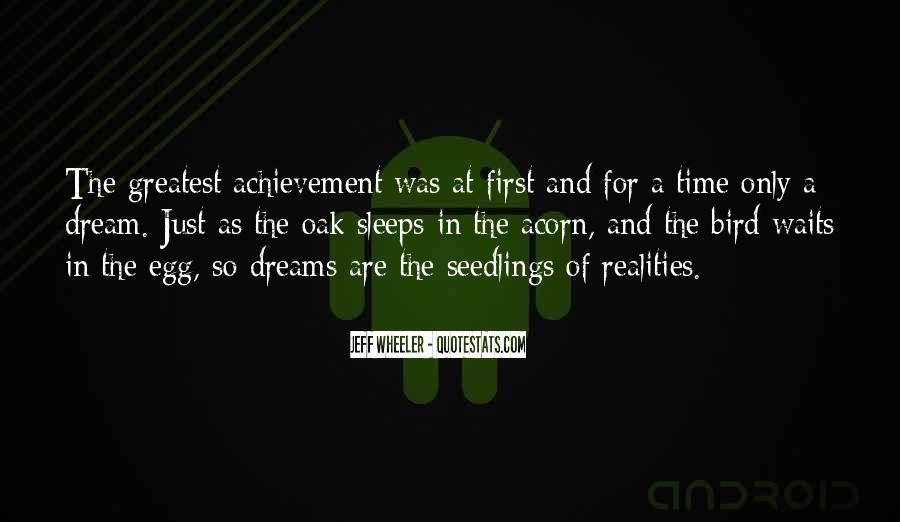 Quotes About Dream And Achievement #1612985