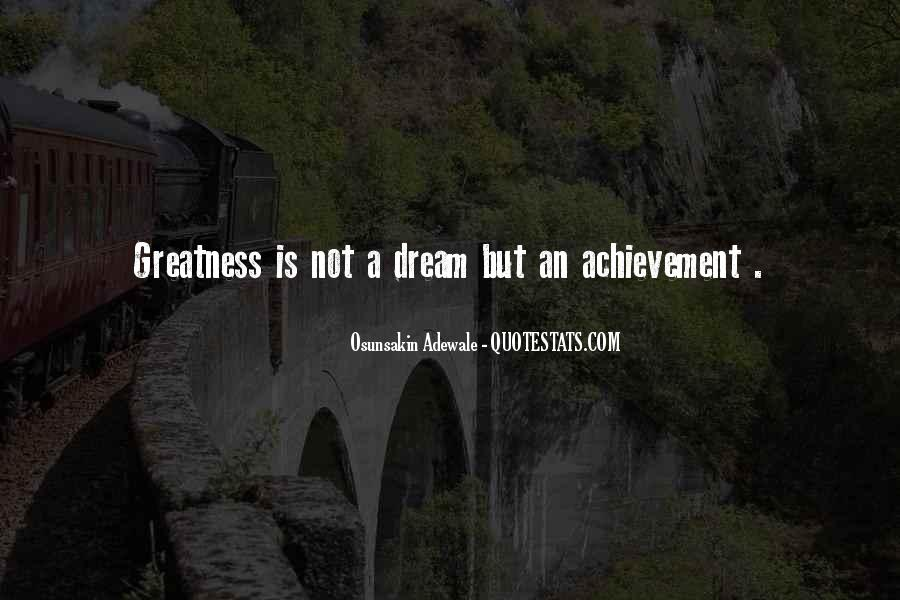 Quotes About Dream And Achievement #161731
