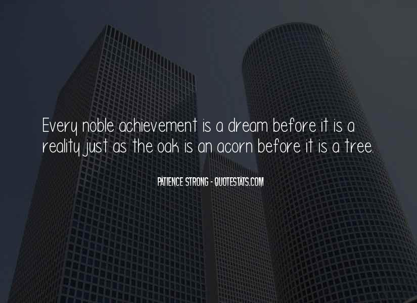 Quotes About Dream And Achievement #1782713