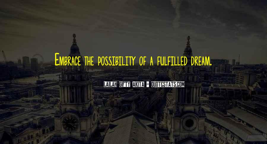 Quotes About Dream And Achievement #1872704