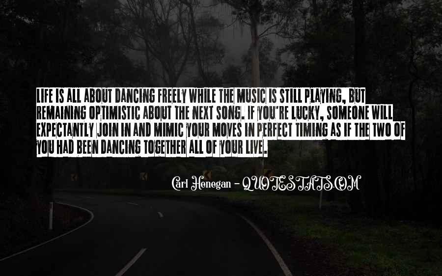 Quotes About Playing Music Together #104231
