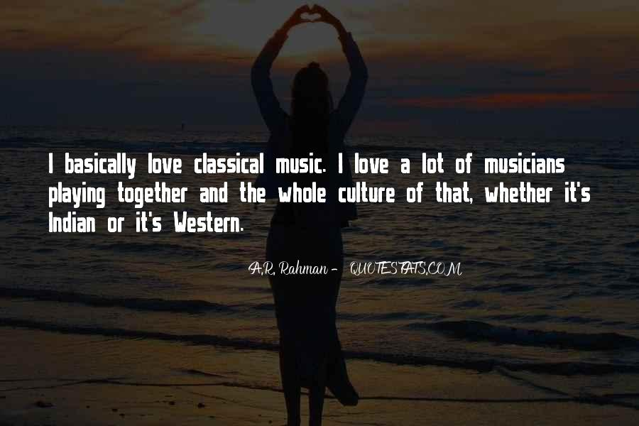 Quotes About Playing Music Together #1052193