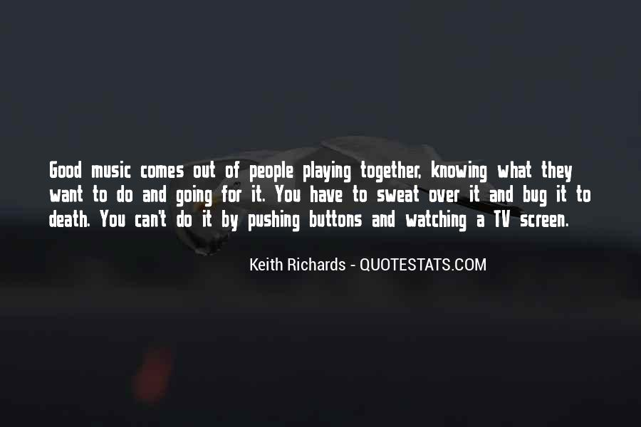 Quotes About Playing Music Together #669413