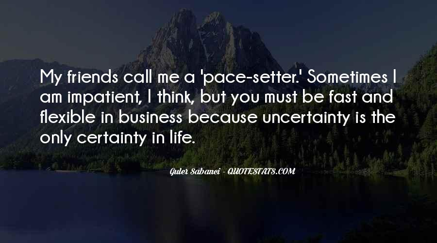 Quotes About Uncertainty In Business #1826195