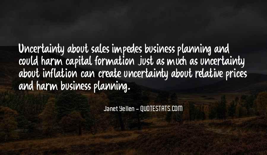 Quotes About Uncertainty In Business #55869