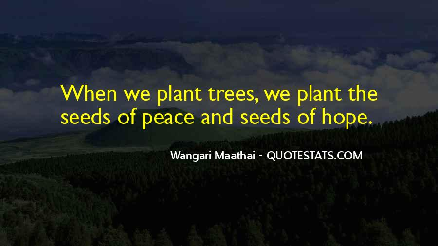 Quotes About Trees And Hope #1713449