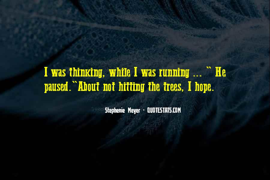 Quotes About Trees And Hope #290935