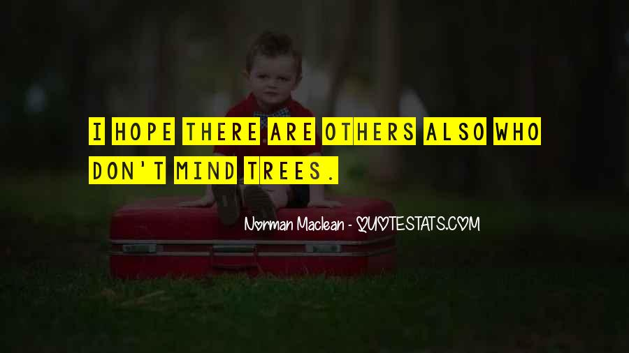 Quotes About Trees And Hope #738229
