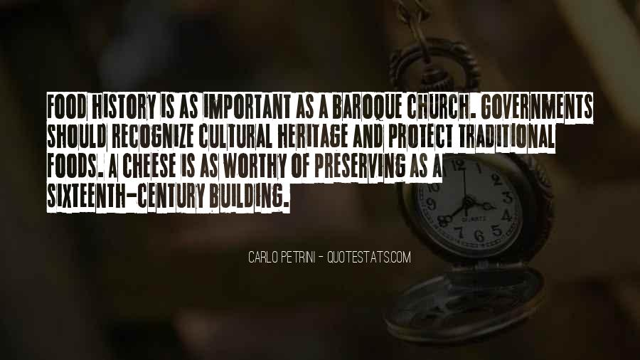 Quotes About Preserving Our Heritage #1626302