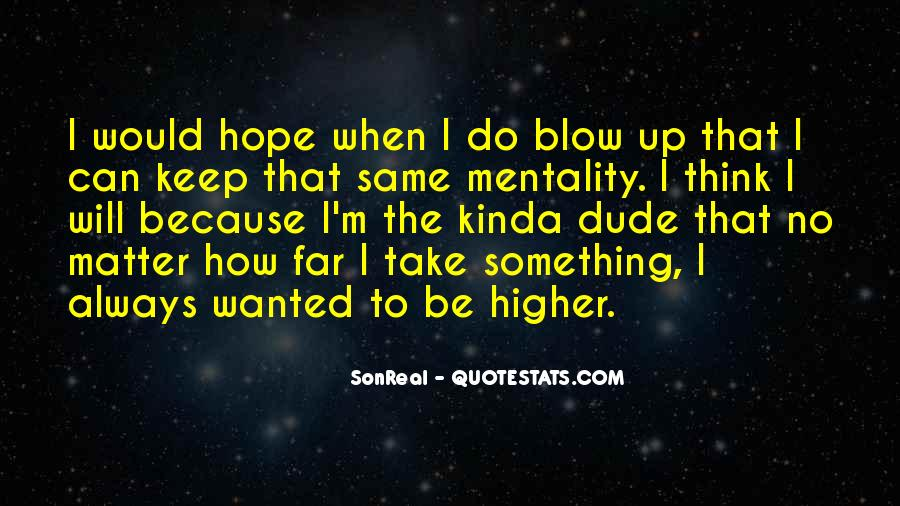 Quotes About Higher Thinking #1207629