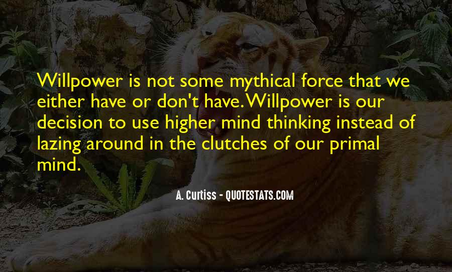 Quotes About Higher Thinking #292141