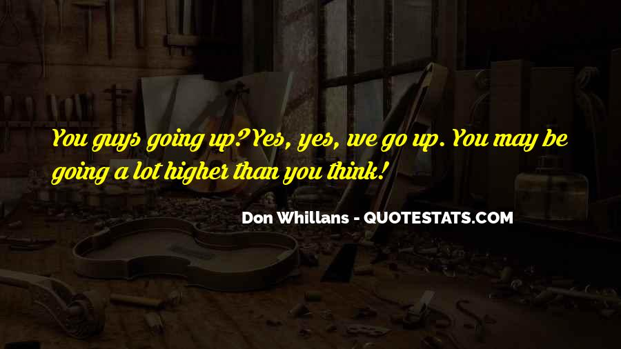Quotes About Higher Thinking #31363