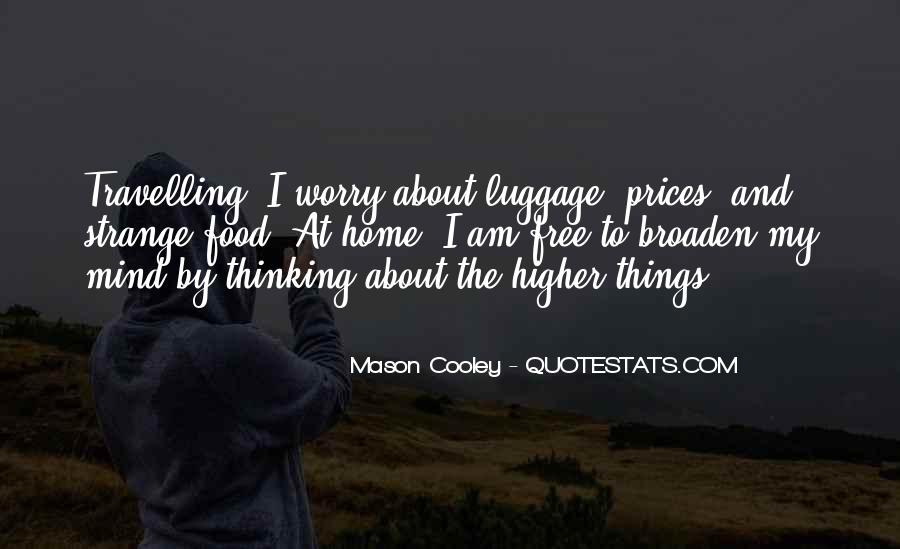 Quotes About Higher Thinking #686476
