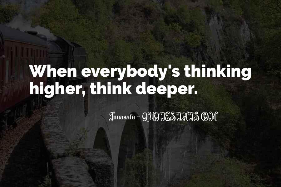 Quotes About Higher Thinking #952822