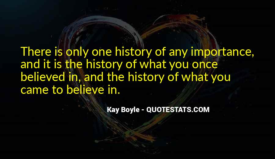 Quotes About Importance Of History #1559017