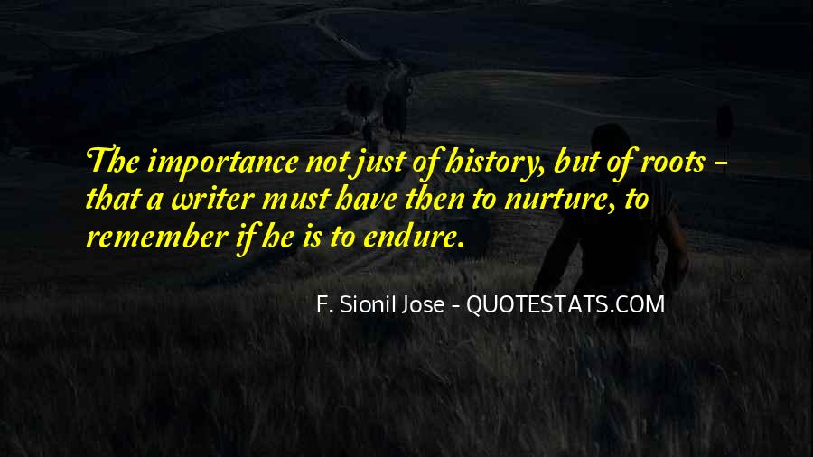 Quotes About Importance Of History #362283