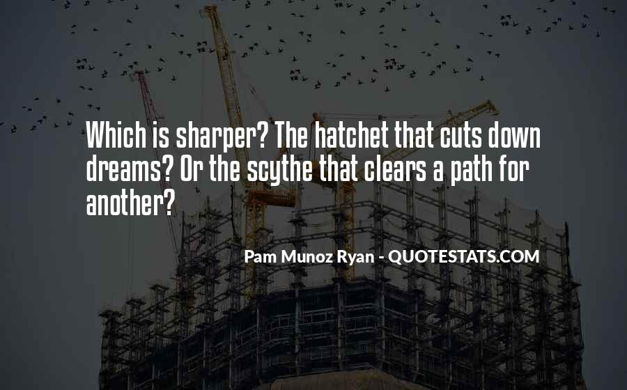Quotes About Hatchet #1121182