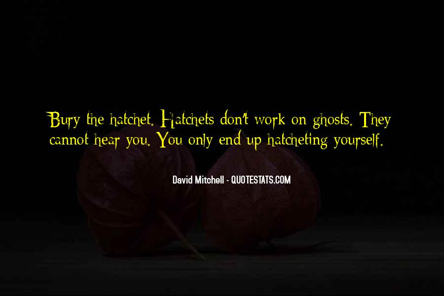 Quotes About Hatchet #1779149