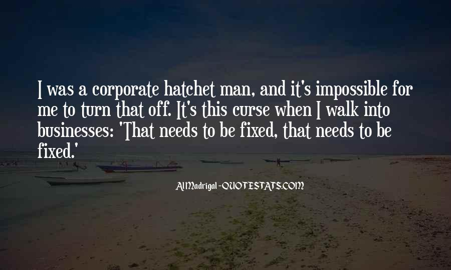 Quotes About Hatchet #926398
