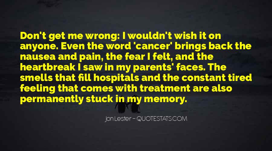 Quotes About Cancer Pain #1584131