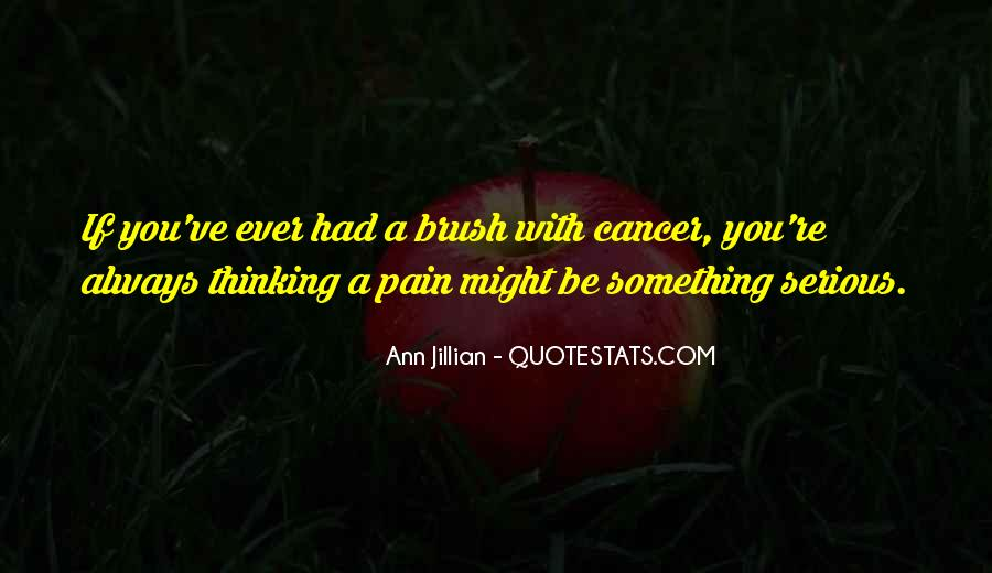 Quotes About Cancer Pain #1814965