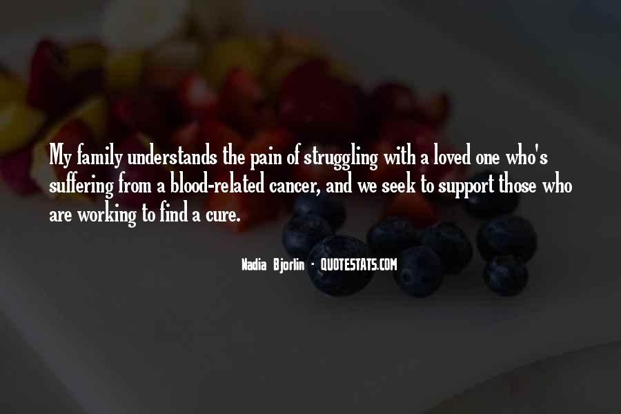 Quotes About Cancer Pain #374432