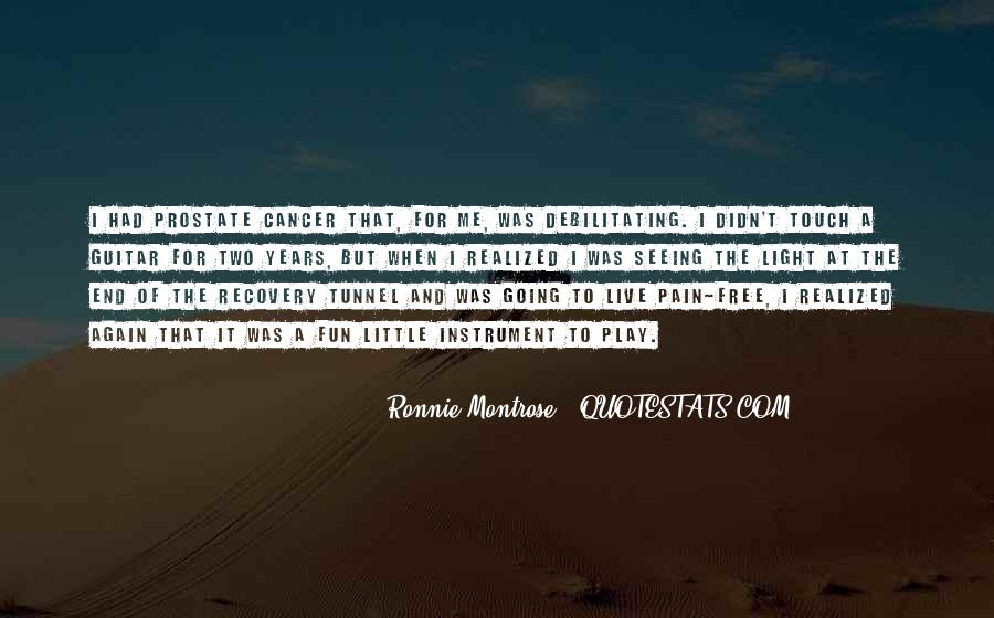 Quotes About Cancer Pain #464496