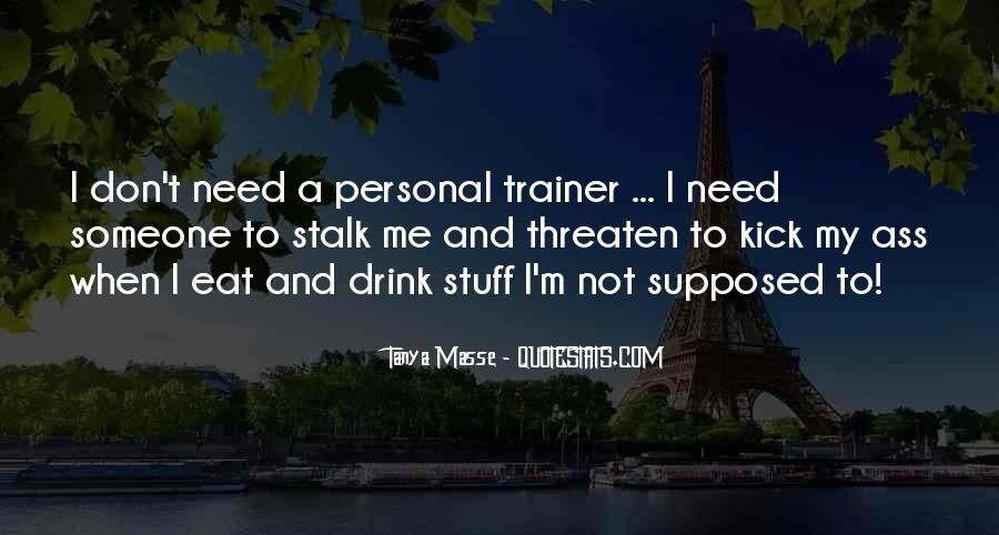 Quotes About A Trainer #236806