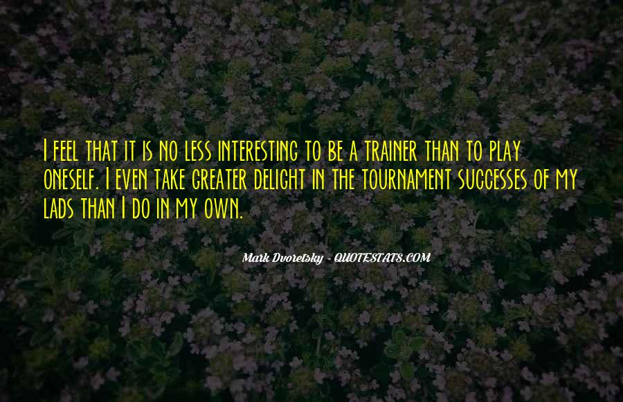 Quotes About A Trainer #918177