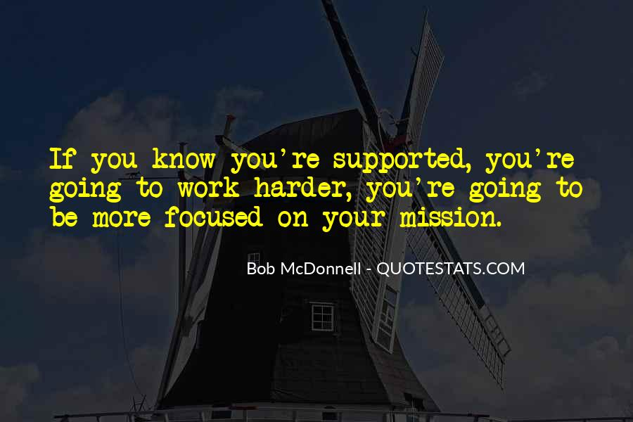 Quotes About Mission #54359