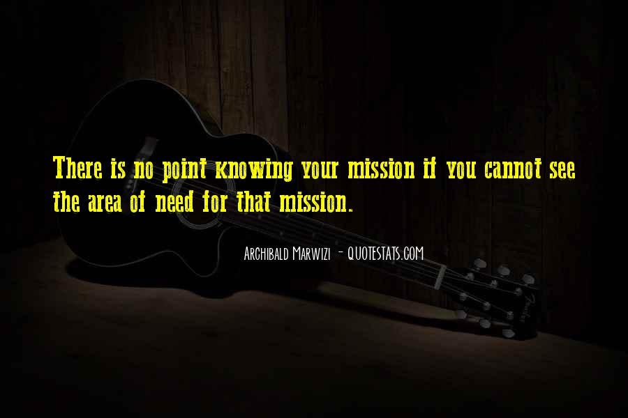 Quotes About Mission #59261