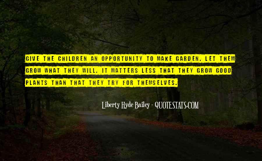 Quotes About Plants And Children #1693280