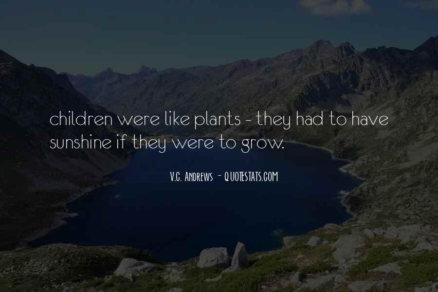 Quotes About Plants And Children #533455