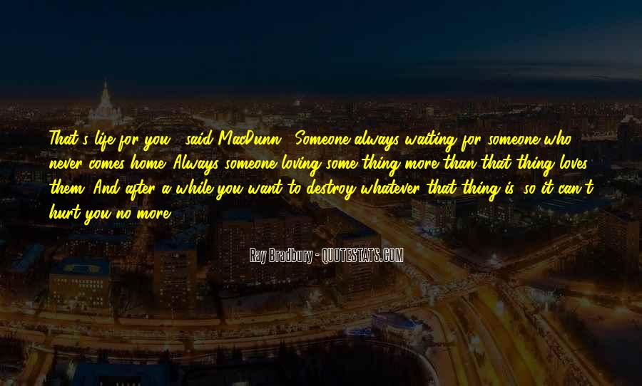 Quotes About Waiting For Someone Who You Love #116638