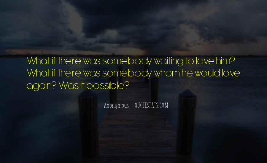 Quotes About Waiting For Someone Who You Love #30598