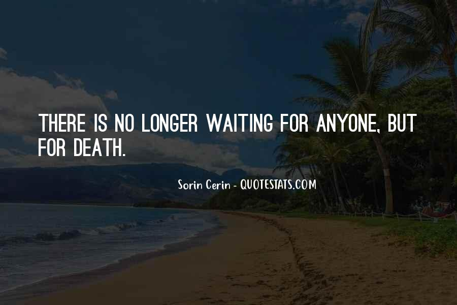 Quotes About Waiting For Someone Who You Love #65199