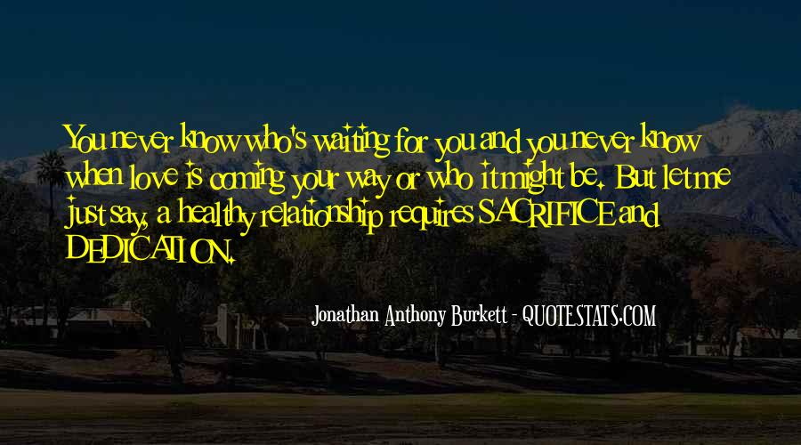 Quotes About Waiting For Someone Who You Love #70106
