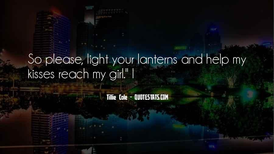 Quotes About Lanterns And Light #1513944