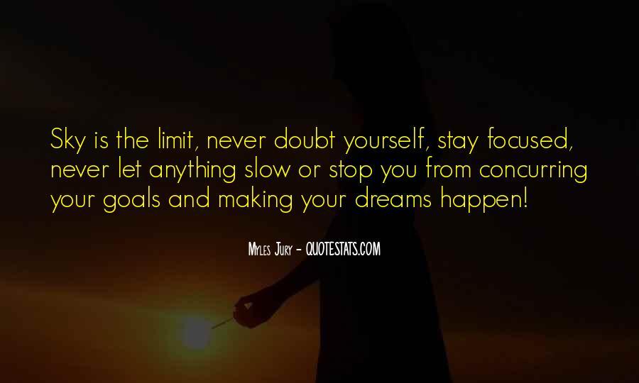 Quotes About Making Goals Happen #115010