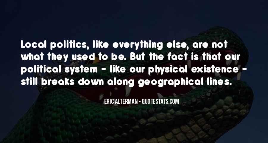 Quotes About Local Politics #1528952