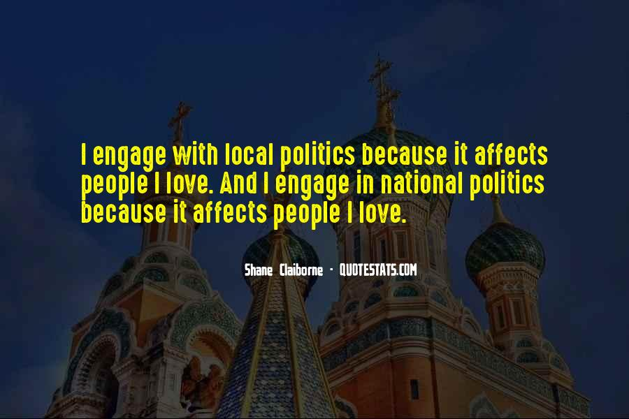 Quotes About Local Politics #257503