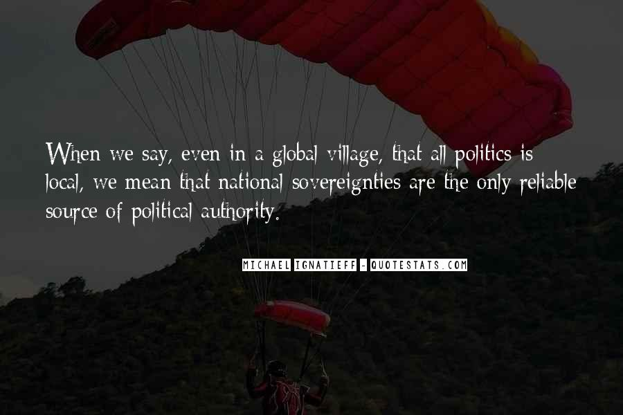 Quotes About Local Politics #73972