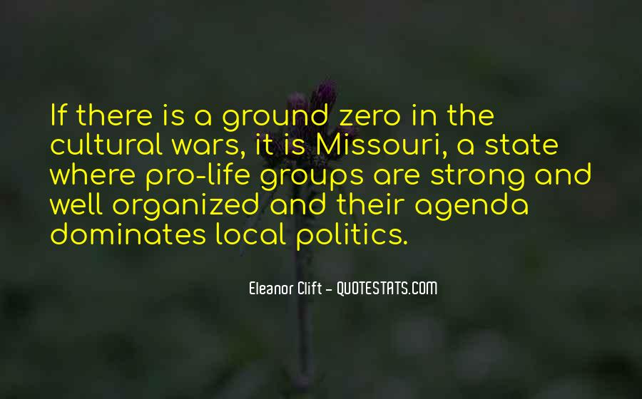 Quotes About Local Politics #785515