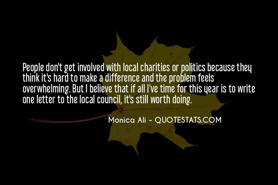 Quotes About Local Politics #878754