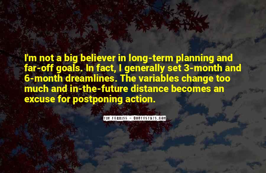 Quotes About Planning Too Much