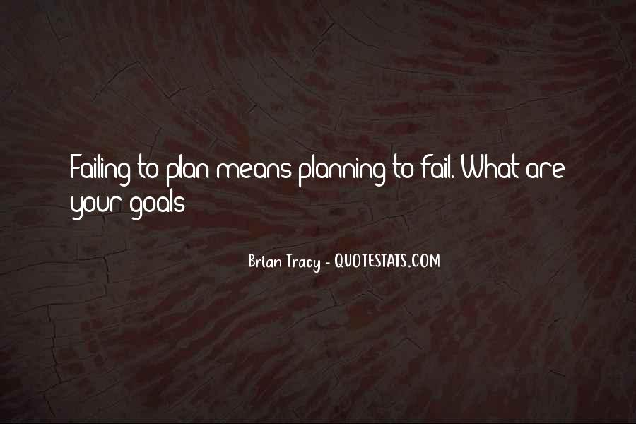 Quotes About Planning And Goals #1774315