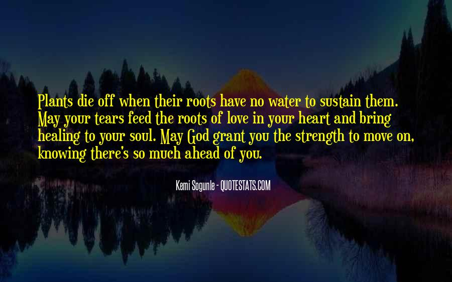 Quotes About Roots Of Love #1304026